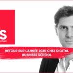 Retour sur l'année 2020 chez Digital Business School